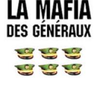 LA MAFIA DES GÉNÉRAUX