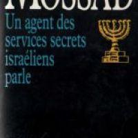 MOSSAD - Un agent des services secrets israéliens parle