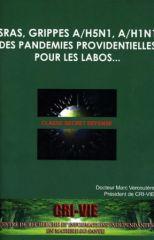 SRAS_grippes_A-H5N1_A-H1N1_Des_pandemies_providentielles_pour_les_labos_s
